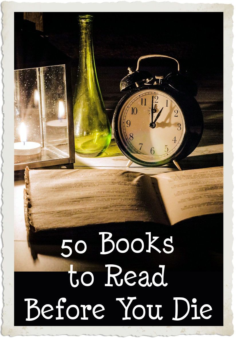Fifty Books To Read Before You Die Books To Read Before You Die