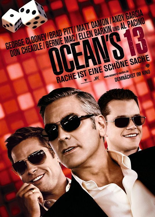 Ocean S Thirteen 2007 Oceans Thirteen Thirteen Movie Badass Movie