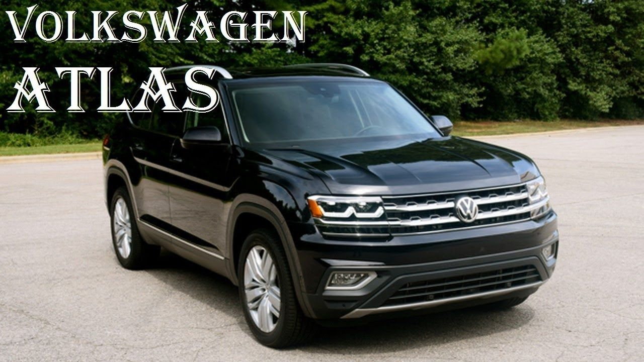 VW Atlas Towing Capacity >> Volkswagen Atlas 2018 Commercial Review Price Interior