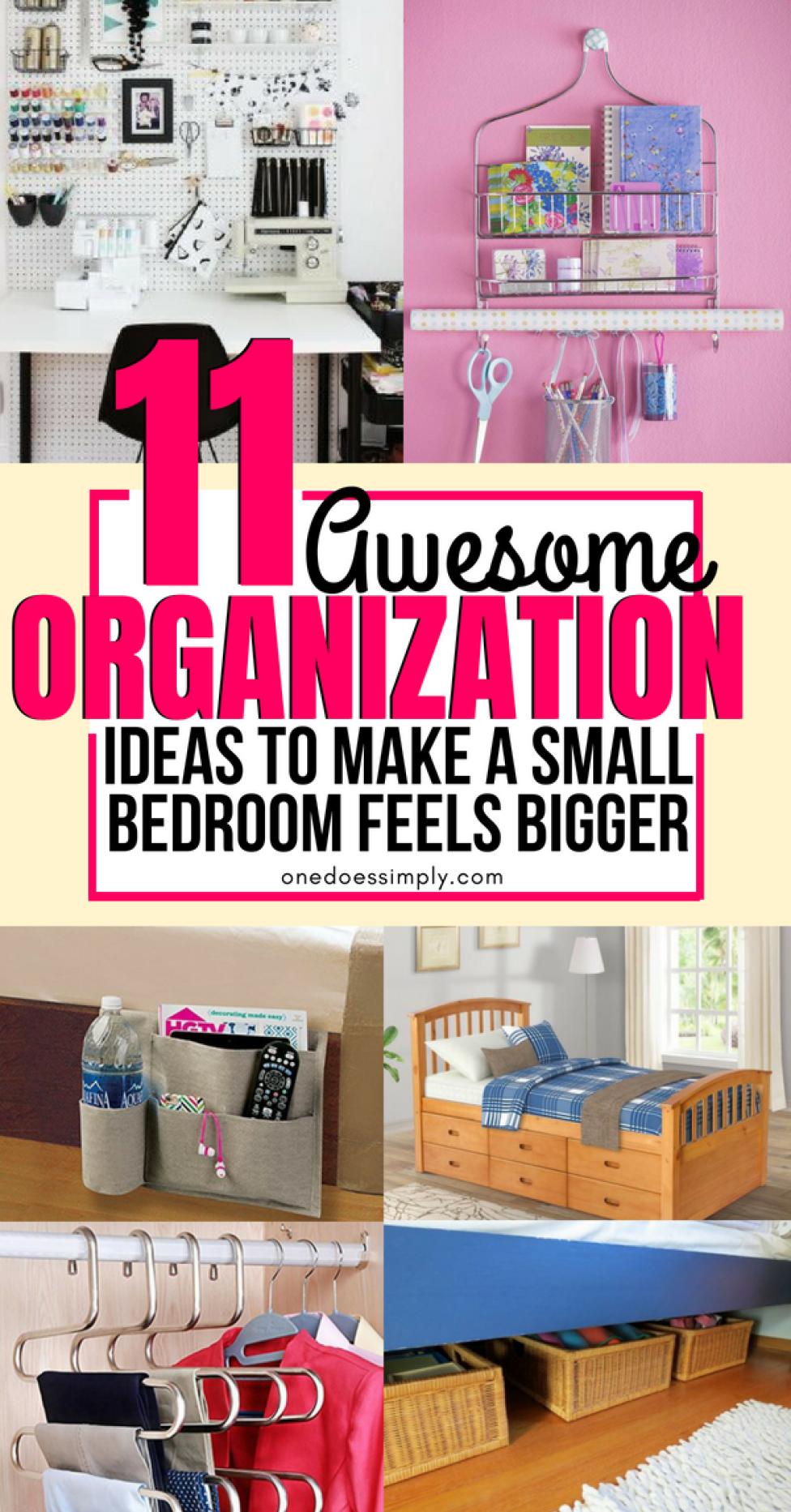 11 Genius Organization Hacks For Tiny Bedroom Small Bedroom Storage Bedroom Organization Diy Small Bedroom Organization