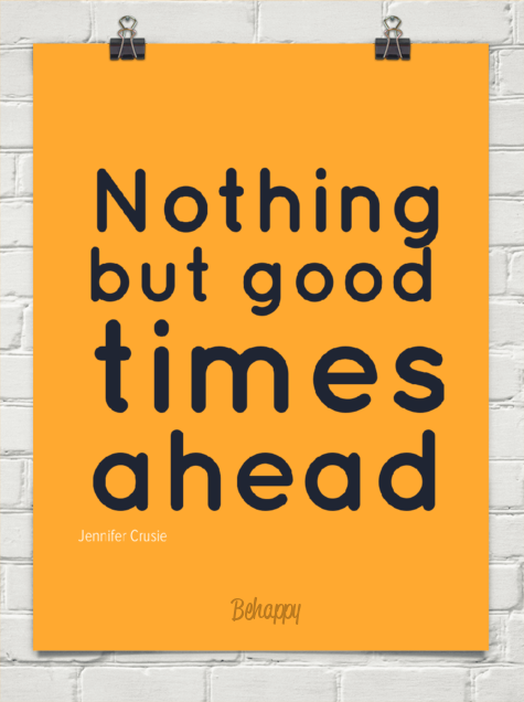 Nothing but good times ahead by Jennifer Crusie #729 | Preach baby