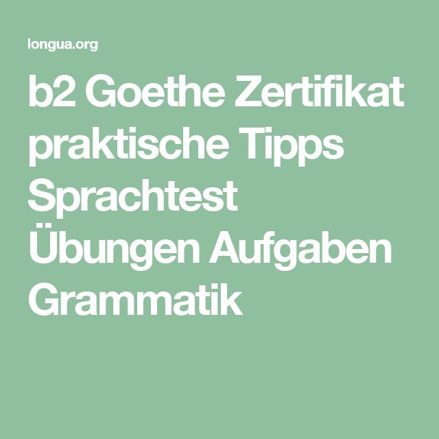 B2 Goethe Zertifikat Praktische Tipps Sprachtest übungen Aufgaben