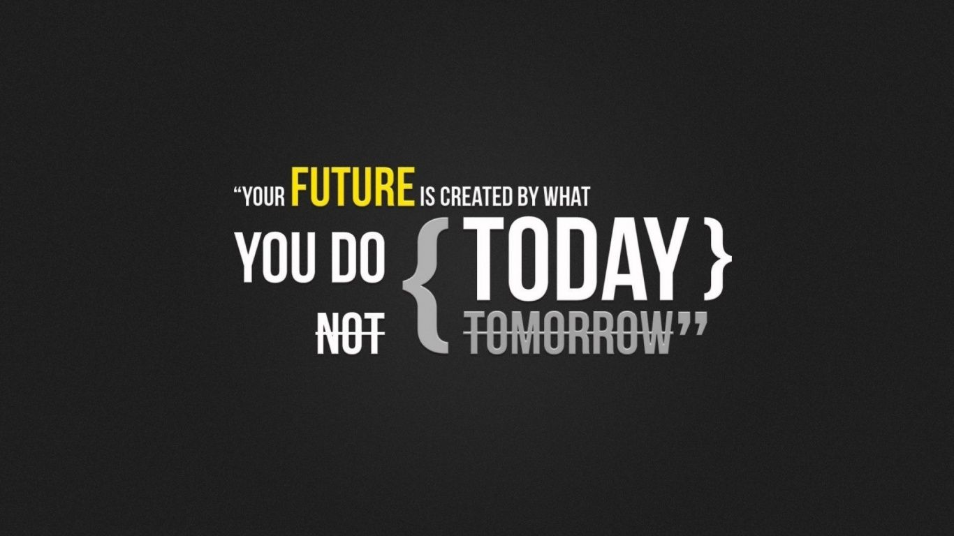 Your tomorrow depends on what you do today. ‪#‎motivation‬