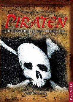 Piraten: Die Geschichte der Freibeuter von [Cawthorne, Nigel]
