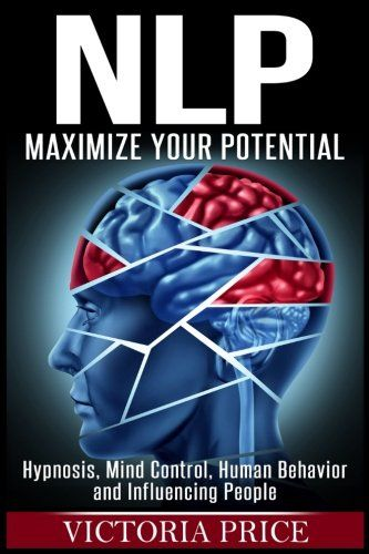 EPUB FREE Nlp Maximize Your Potential Hypnosis Mind ...