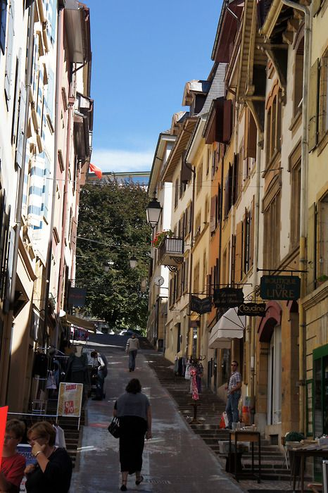 One of the street in my home town Neuchatel Switzerland