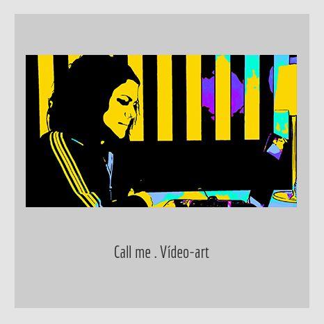 CALL ME. YENY CASANUEVA Y ALEJANDRO GONZÁLEZ. PROYECTO PROCESUAL ART.