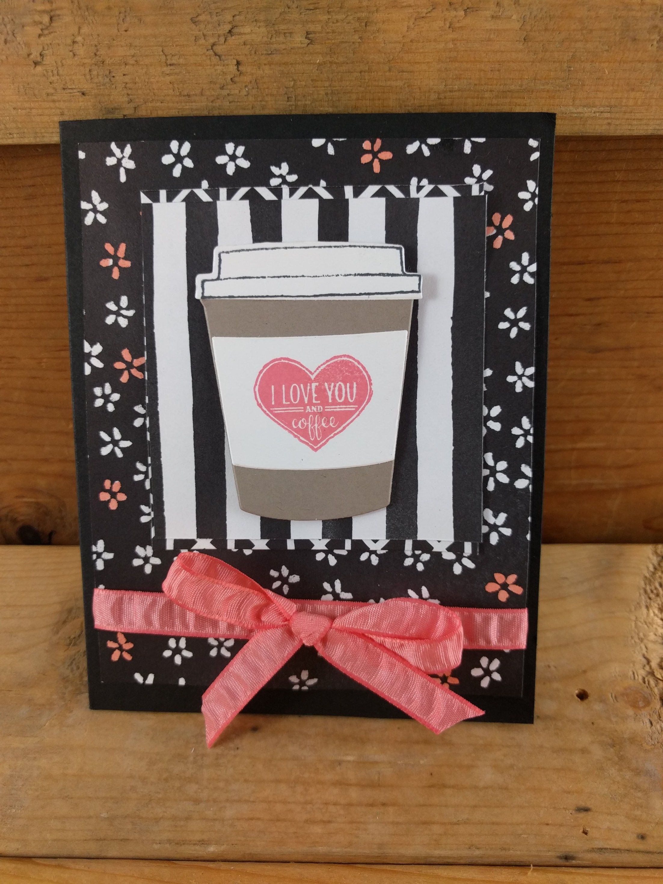 Coffee Themed Card Stampin Up Laura S Paper Craft Ideas Valentines Cards Beautiful Handmade Cards Paper Crafts
