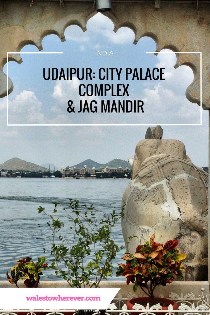 Udaipur's City Palace Complex & Jag Mandir