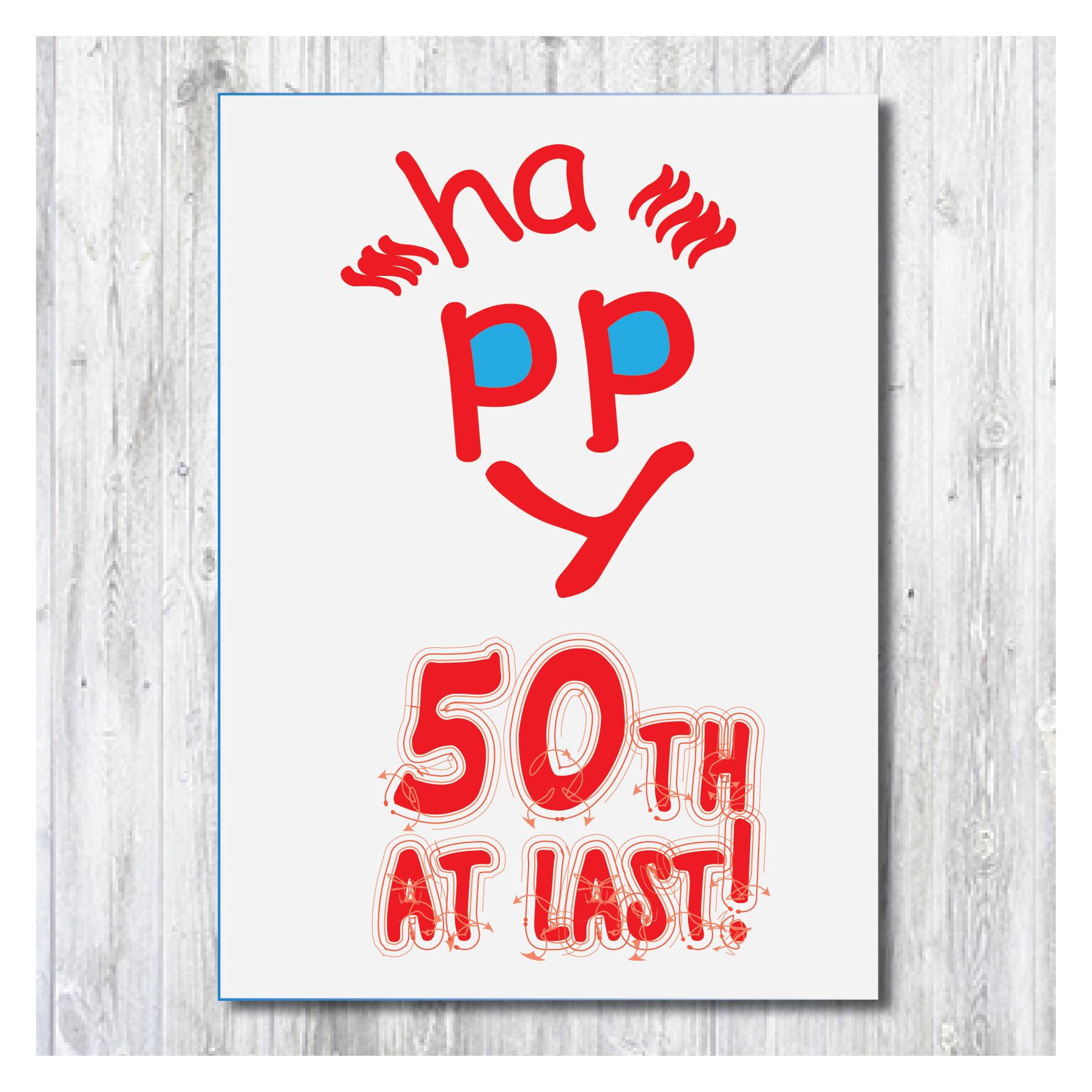 50th birthday card 50 at last birthday card printable card download card