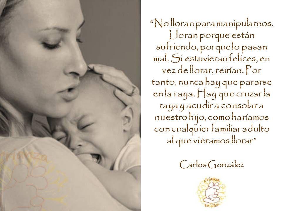 Respuesta Al Llanto Carlos González Crianza De Los Hijos