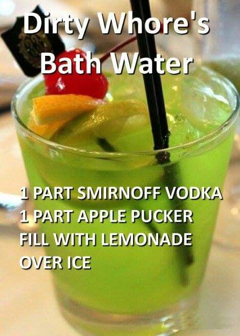 Dirty whore\'s bath water... LMAO who in the world comes up with ...