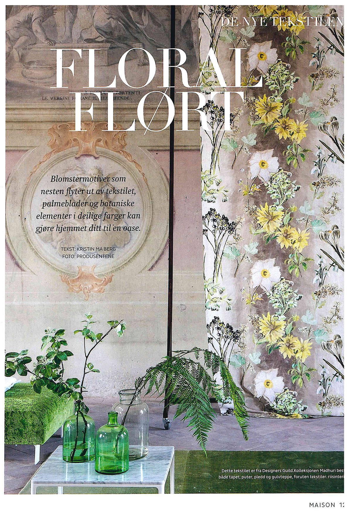 Designers Guild Madhuri fabric as seen in Maison magazine, Norway.
