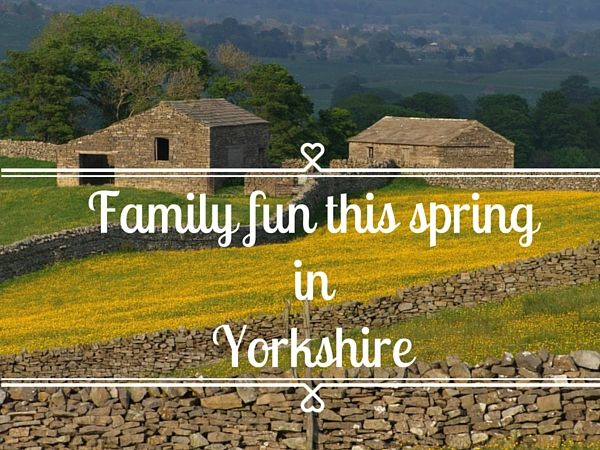 Family fun this spring in Yorkshire