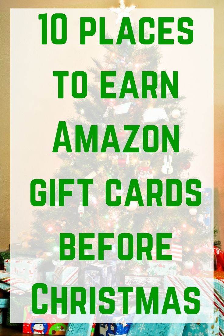 do you want to earn some amazon gift cards before christmas here are ten places - Gift Card Places
