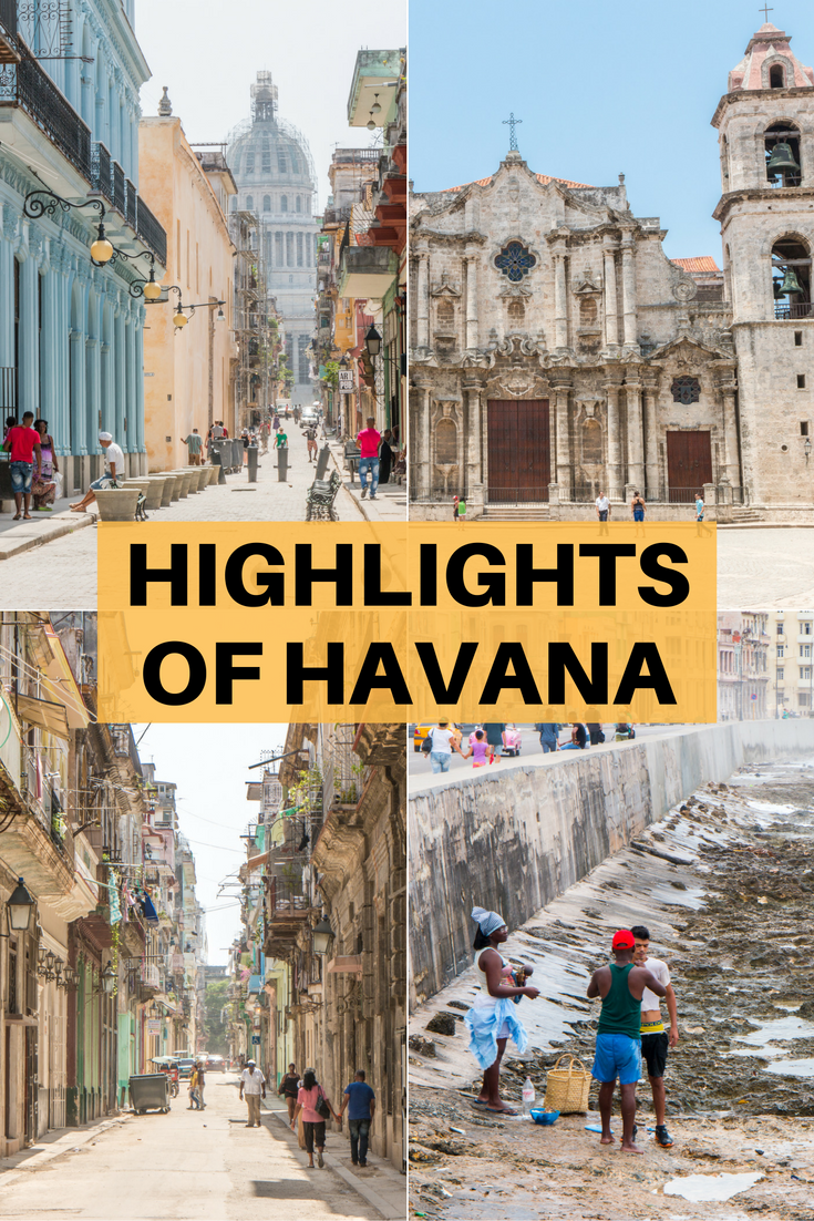 The Highlights Of Havana What You Shouldnt Miss Cuba
