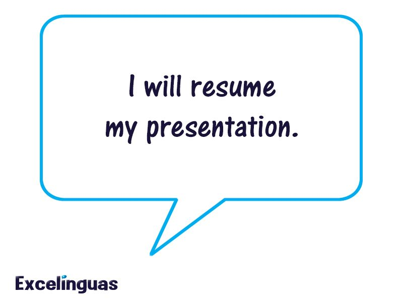 In #English, does u0027resumeu0027 mean to continue or briefly describe - what does resume mean
