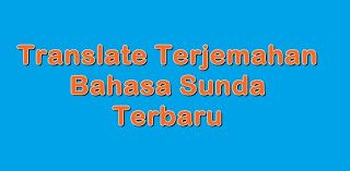 Translate Bahasa Sunda Google Translate Bahasa Sunda Google Google