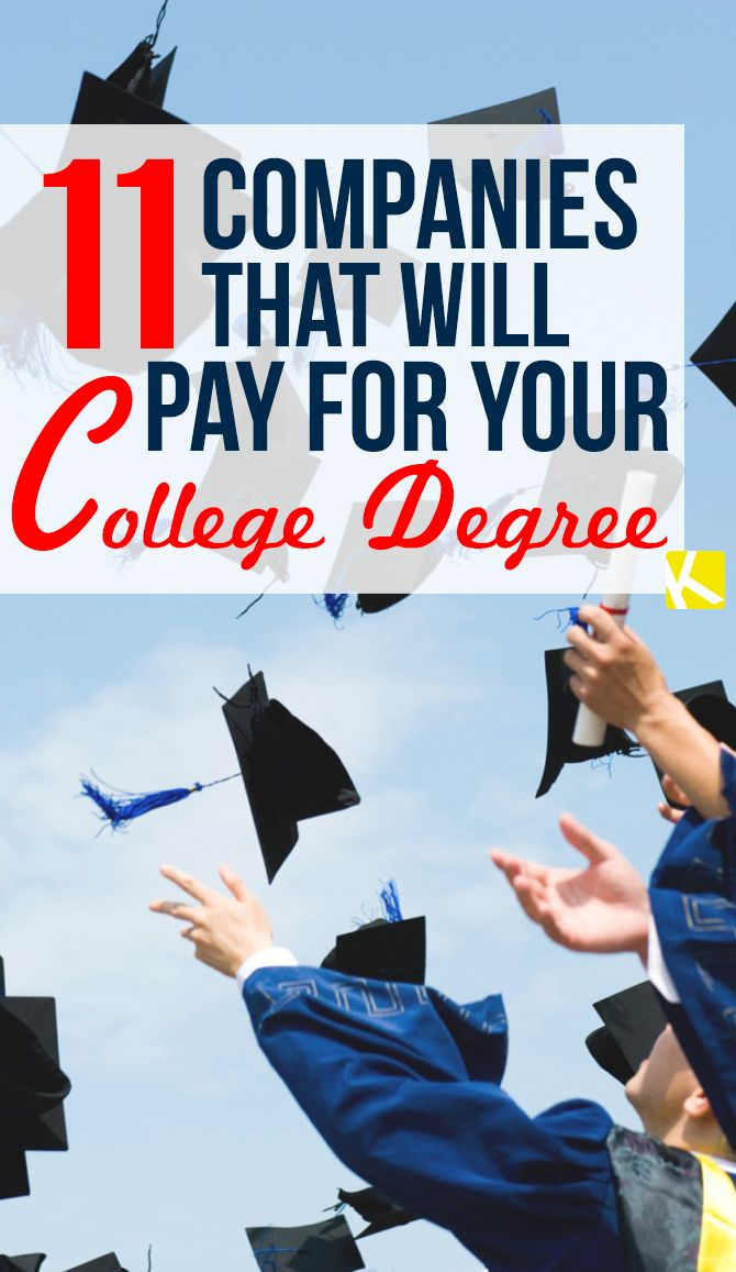 Grants For College >> 11 Companies That Will Pay For Your College Degree Online