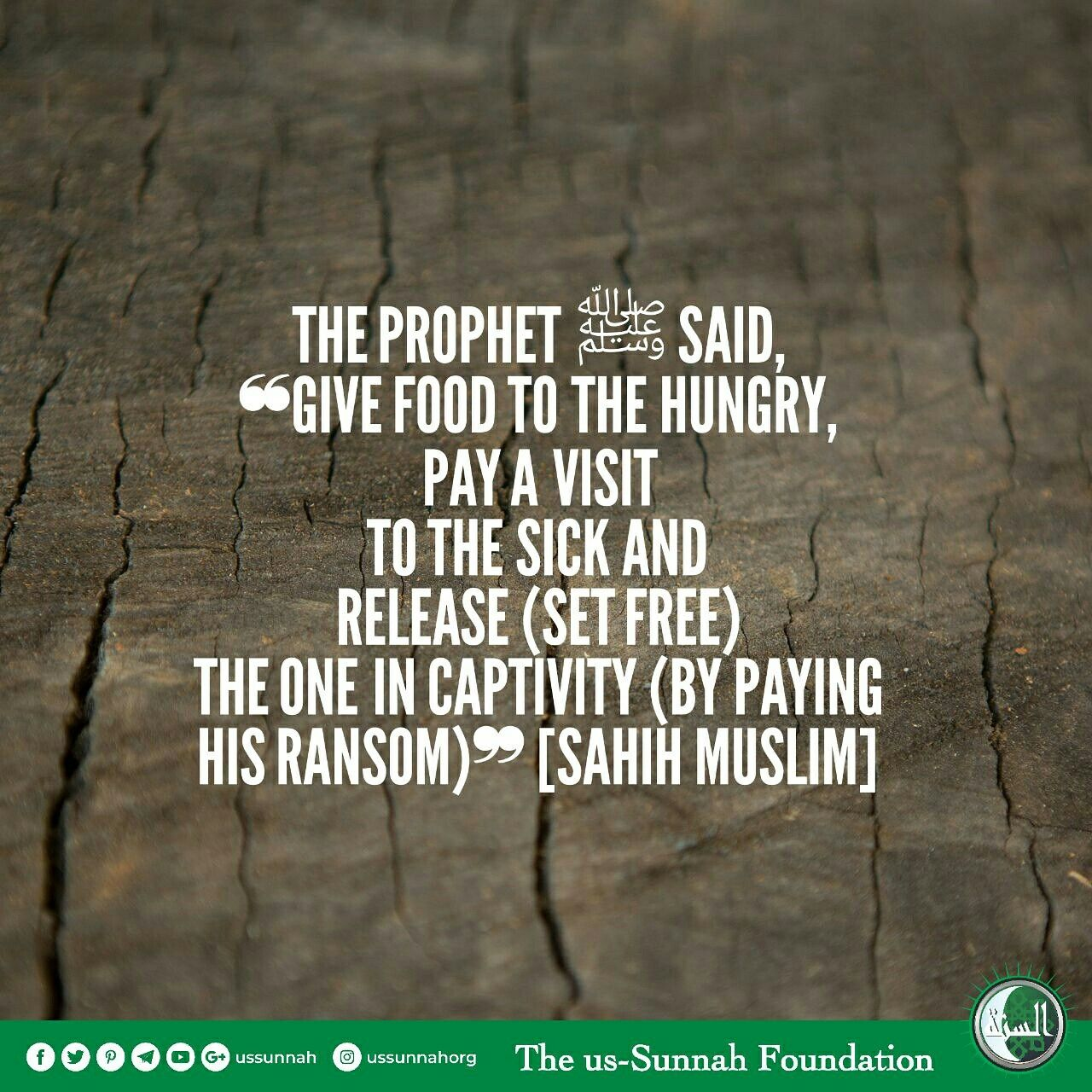 The Prophet ﷺ said, ❝Give food to the hungry, pay a visit
