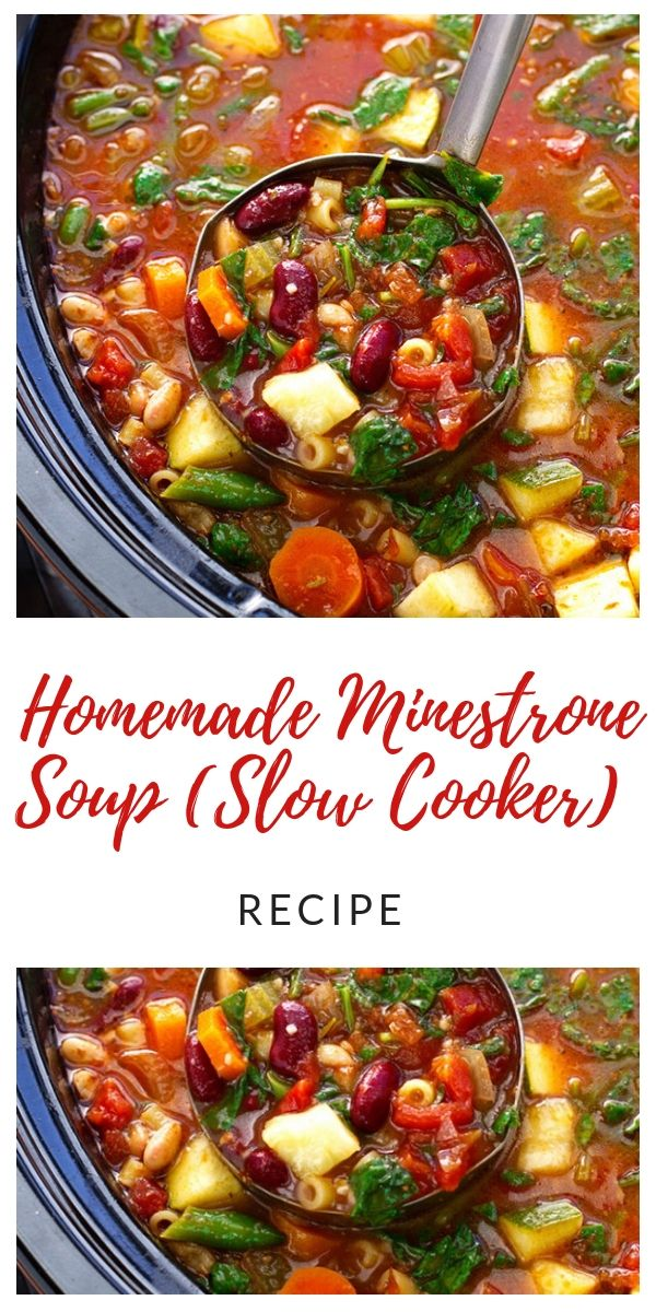 Homemade Minestrone Soup (Slow Cooker) Recipe