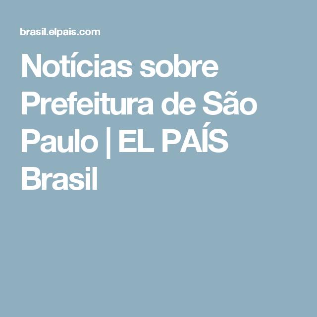 Notícias sobre Prefeitura de São Paulo | EL PAÍS Brasil