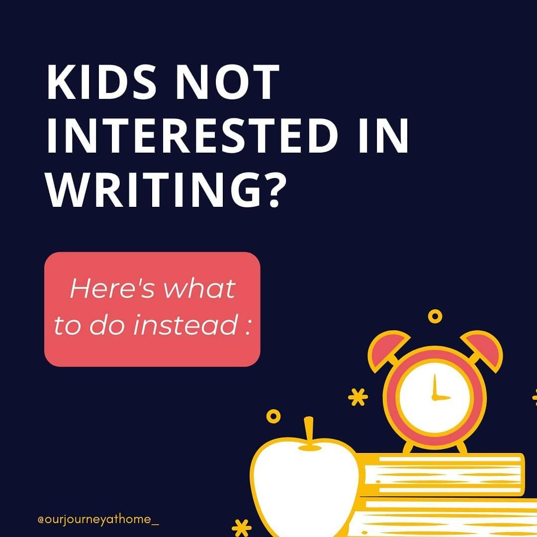 Are Your Kids Running Away From Writing Not Interested At