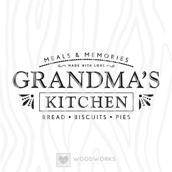 """Download SVG / DXF - Meals & Memories """"Grandma's Kitchen"""" Made With ..."""