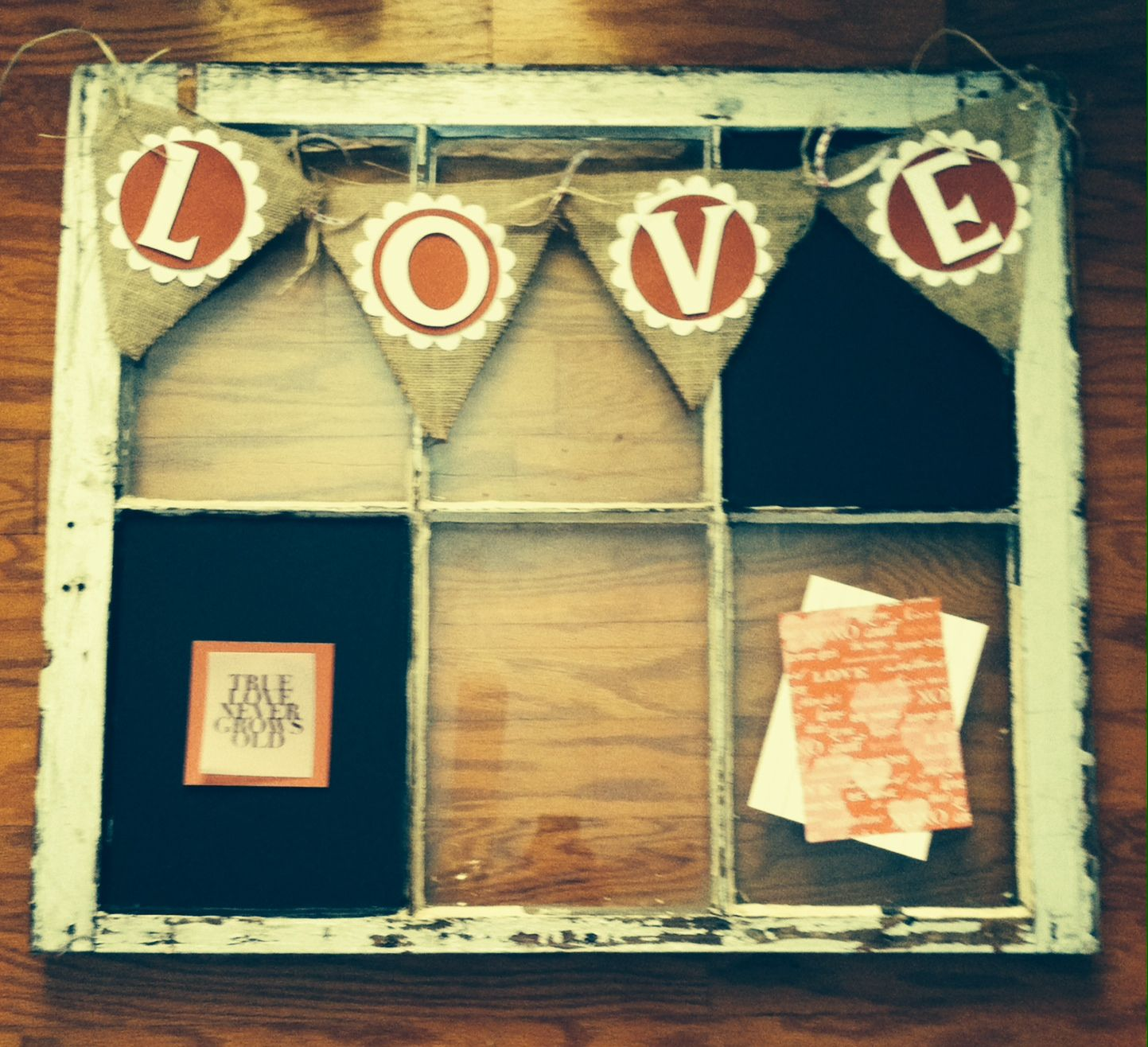 Valentines day DIY. Old window, chalkboard paint, banner created by ...