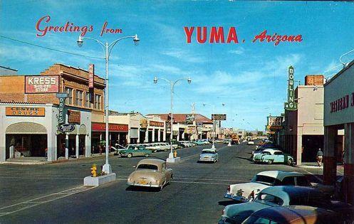 Main Street Yuma Az Ca 1950s Yuma Yuma Arizona Arizona