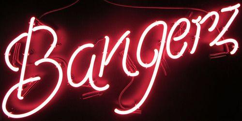 Bangerz Neon Sign