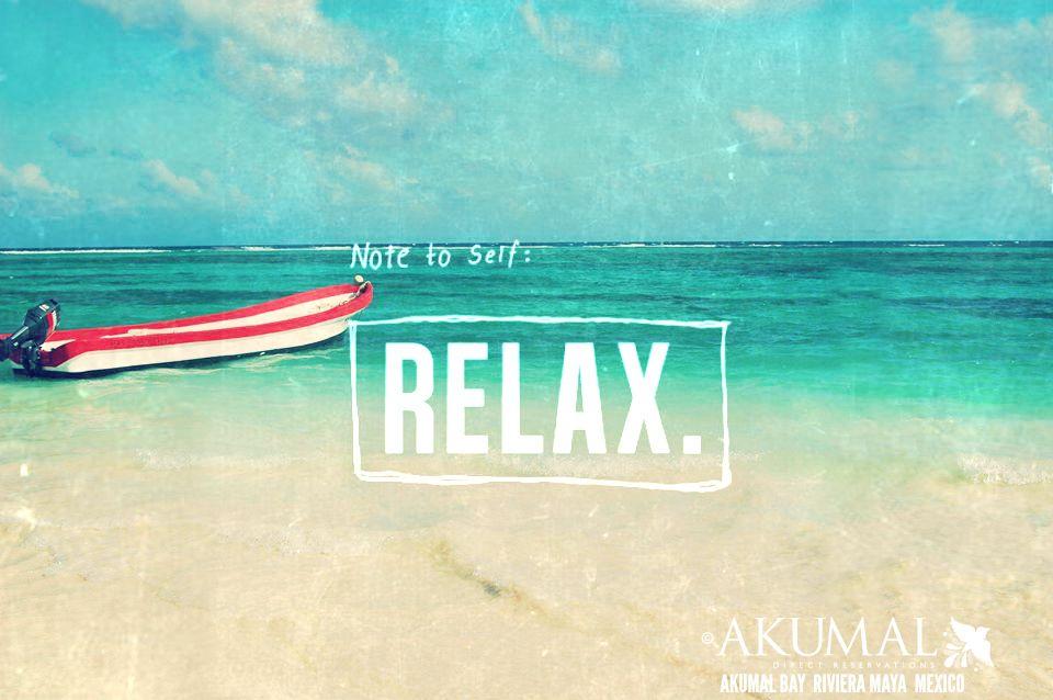 note to self.... RELAX!  #akumal #rivieramaya #motivation