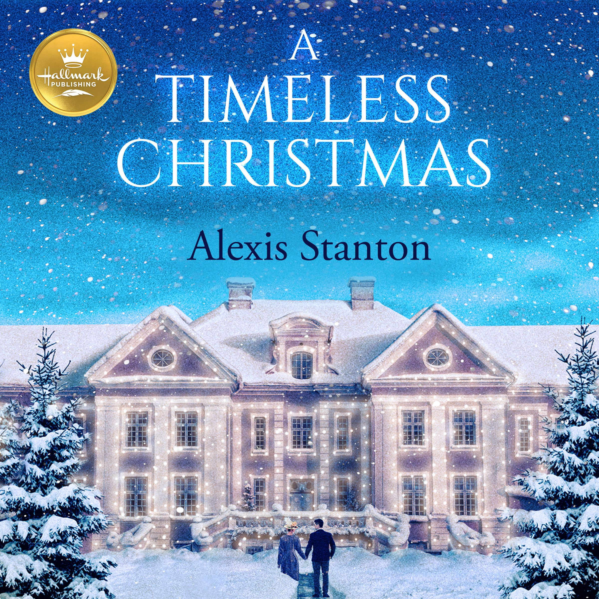A Timeless Christmas by Alexis Stanton Free books