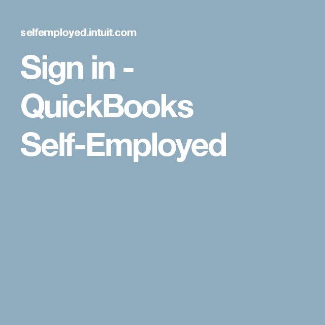 Sign in - QuickBooks Self-Employed | Real estate | Self