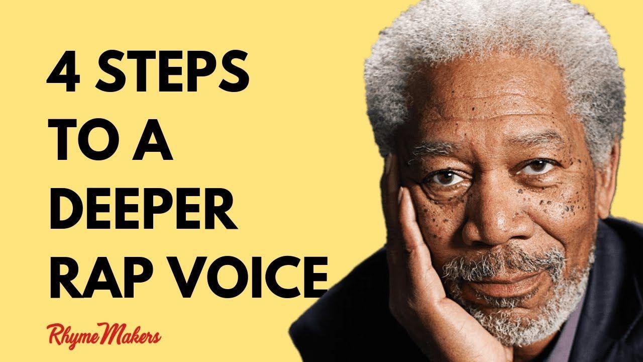 4 Steps For a Deeper Sounding Rap Voice Rap, The voice