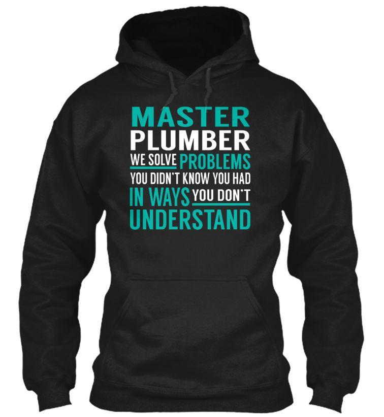 Master Plumber - Solve Problems #MasterPlumber