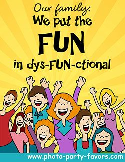 Family Reunion Quote - We put the FUN in dys-FUN-ctional ...