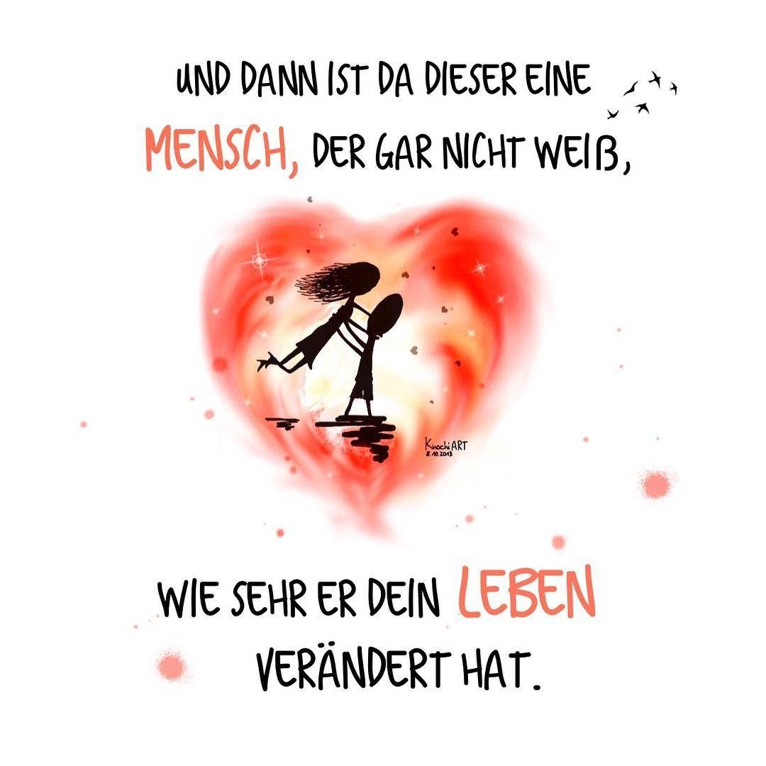 """Und dann ist da dieser eine #Mensch,der gar nicht weiß,wie sehr er dein #Leben verändert hat.  """"Schön,dass es dich gibt""""    #herzallerliebst  #spruch #Sprüche #spruchdestages #motivation ️  #thinkpositive ⚛  #themessageislove"""