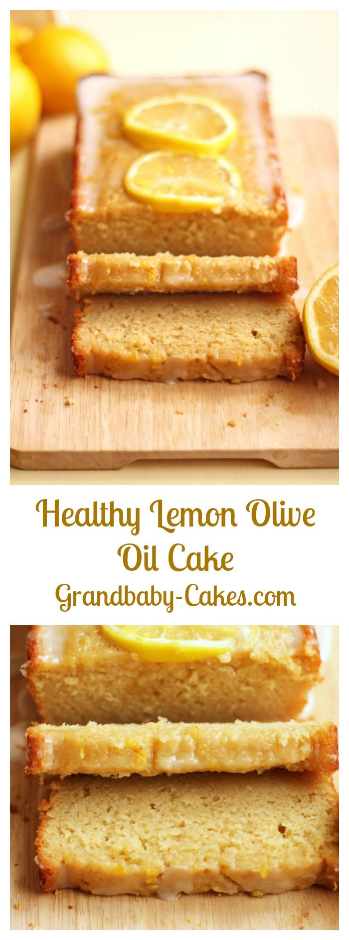 Healthy Lemon Olive Oil Cake | Grandbaby-Cakes.com #oliveoils