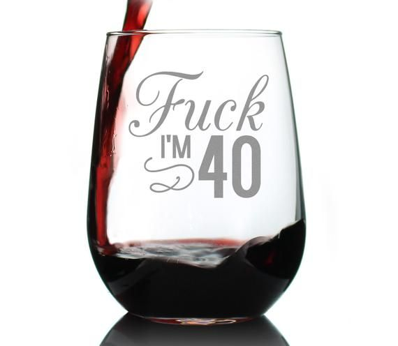 F*ck I'm 40 | Funny Stemless Wine Glass, Large 17 oz Size, Etched Sayings, 40th Birthday Gift for Wo #moms50thbirthday