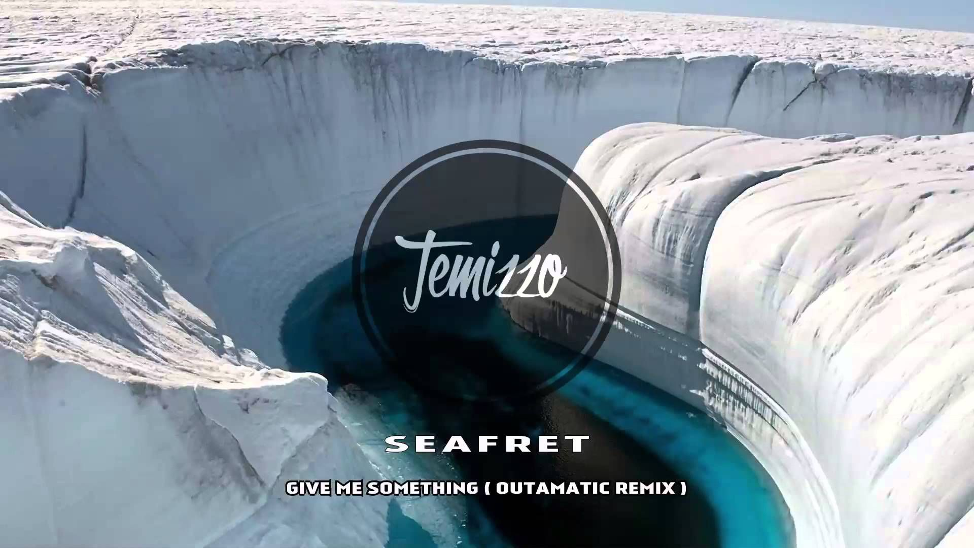 Seafret - Give Me Something ( OutaMatic Remix )