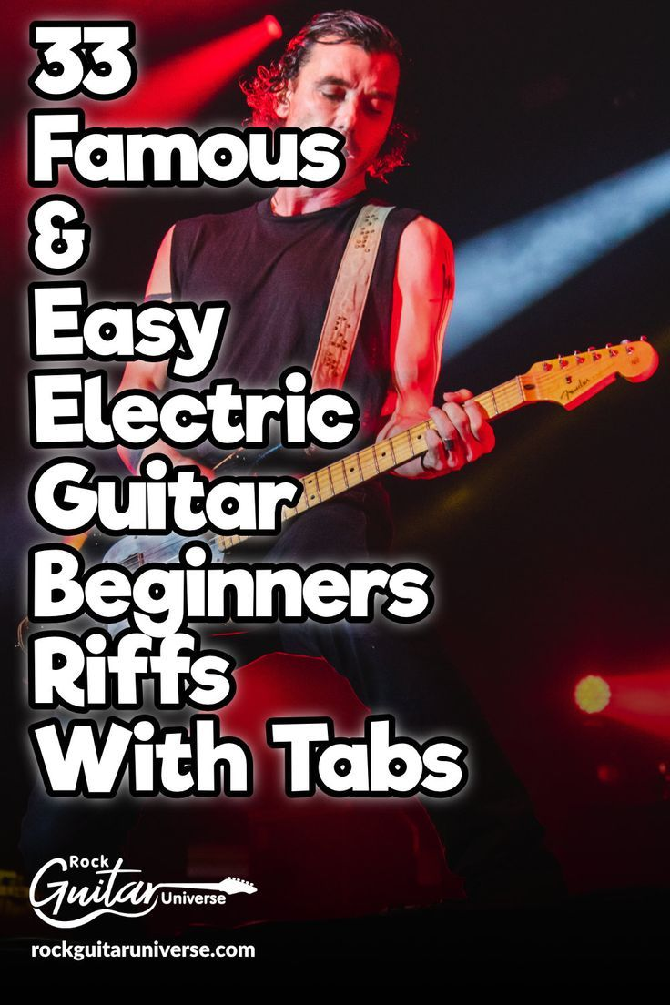 33 Famous & Easy Electric Guitar Beginners Riffs With Tabs   Rock Guitar Universe