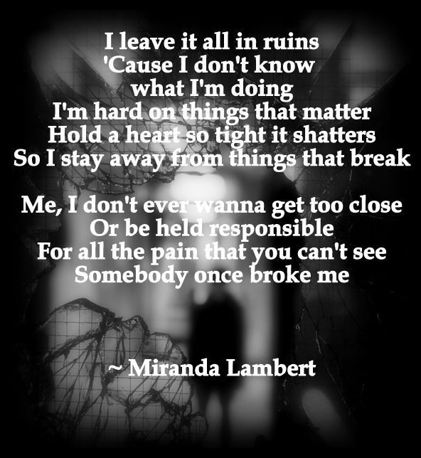 Miranda Lambert Things That Break Lyrics Miranda Lambert
