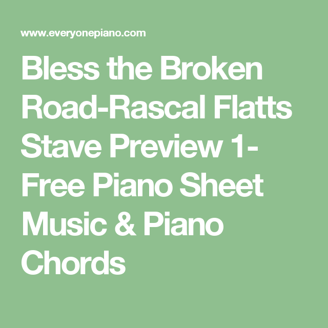 Bless The Broken Road Rascal Flatts Stave Preview 1 Free Piano