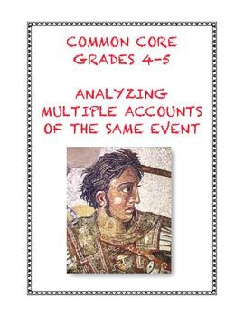 Common Core ELA Standard Grade 4-5 Craft and Structure: Analyze multiple accounts of the same event or topic, noting important similarities and differences. $1.25