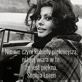 Sophia Loren Piękno Cytaty Motywacyjne Plus Size Piękna