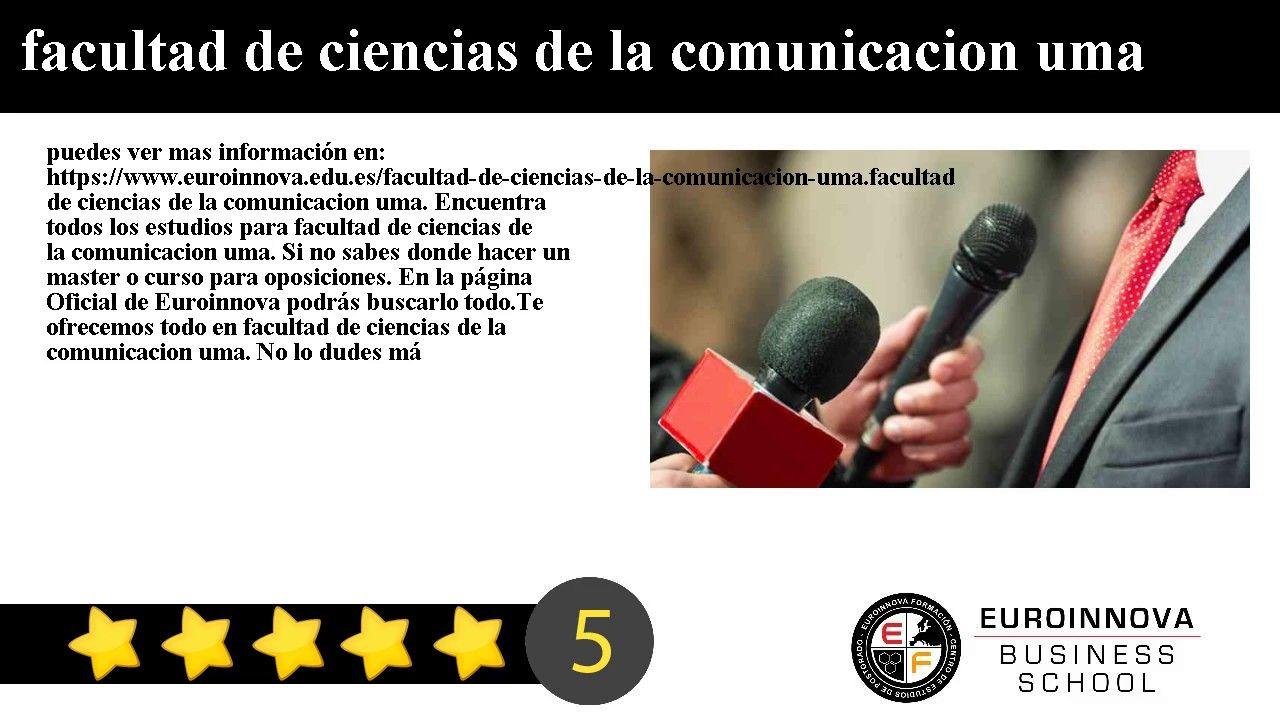 facultad de ciencias de la comunicacion uma - puedes ver mas información en: https://www.euroinnova.edu.es/facultad-de-ciencias-de-la-comunicacion-uma.    facultad de ciencias de la comunicacion uma. Encuentra todos los estudios para facultad de ciencias de la comunicacion uma. Si no sabes donde hacer un master o curso para oposiciones. En la página Oficial de Euroinnova podrás buscarlo todo.    Te ofrecemos todo en facultad de ciencias de la comunicacion uma. No lo dudes másentra y usa…