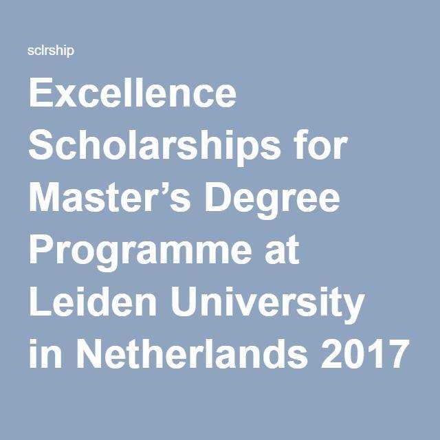 Excellence Scholarships For Master S Degree Programme At Leiden