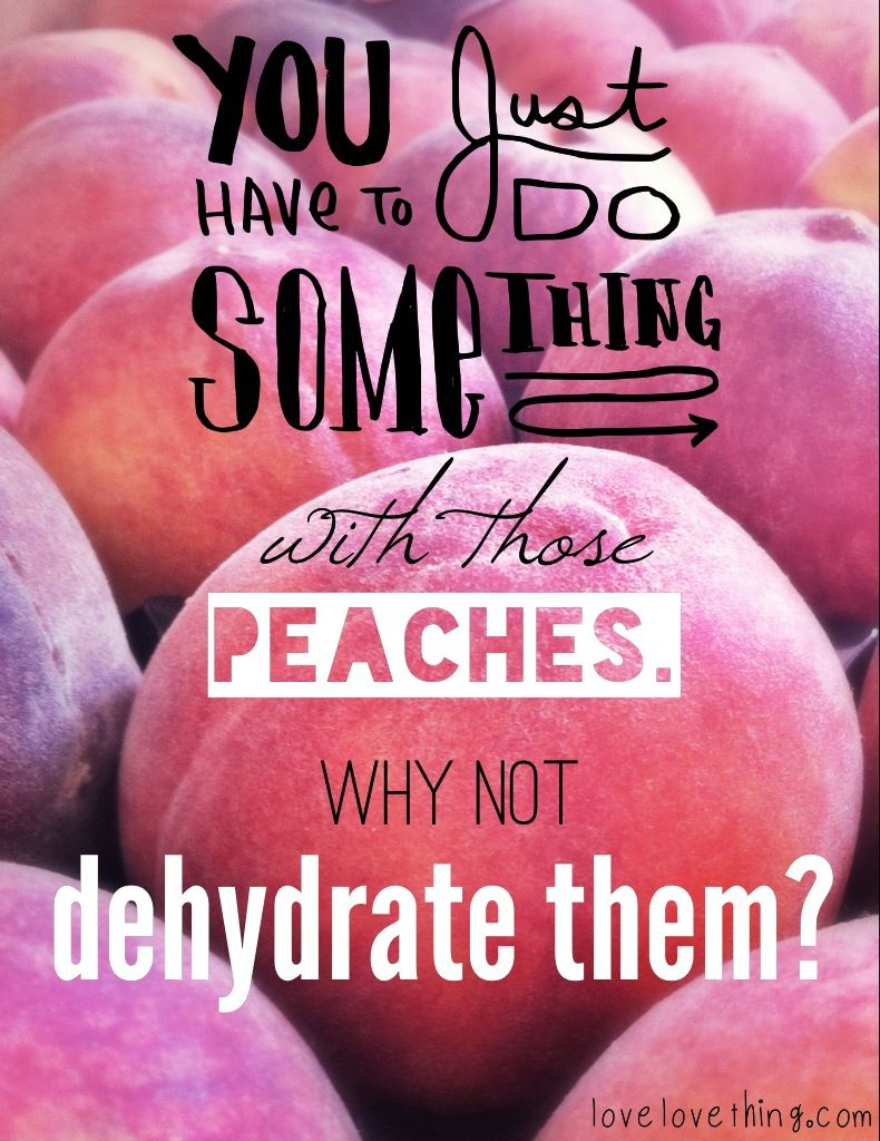 How to Dehydrate Peaches