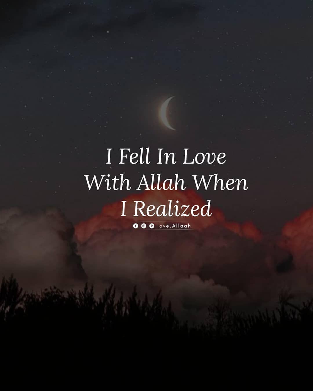 I Love Allah Muslim Love Quotes Quran Quotes Love Islamic Love Quotes